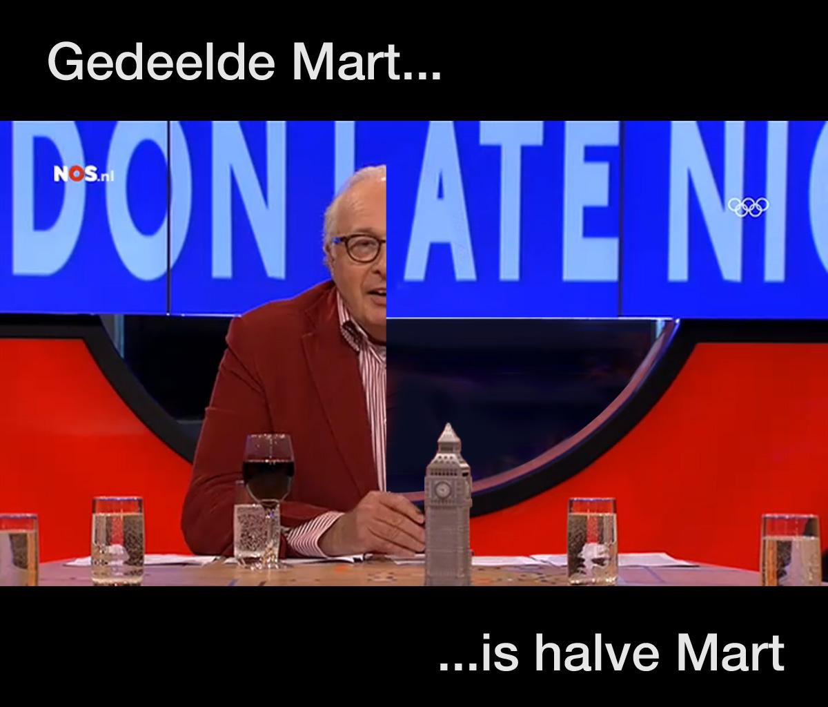 In de categorie 'Grappen die ook gemaakt moeten worden': Gedeelde Mart is...